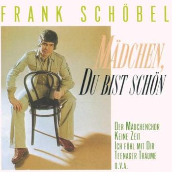 Frank Schöbel - Mädchen,du Bist Schön