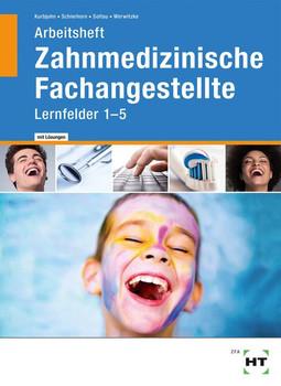Arbeitsheft mit eingetragenen Lösungen Zahnmedizinische Fachangestellte. Lernfelder 1- 5 - Sabine Werwitzke  [Taschenbuch]