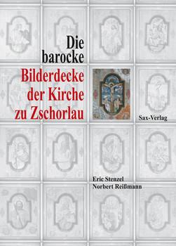 Die barocke Bilderdecke der Kirche zu Zschorlau - Stenzel, Eric