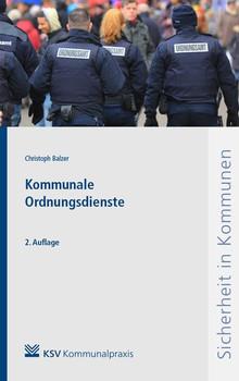 Kommunale Ordnungsdienste. Darstellung - Christoph Balzer  [Taschenbuch]
