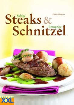 Saftige Steaks & knusprige Schnitzel - Elisabeth Bangert  [Gebundene Ausgabe]