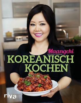 Koreanisch kochen - Lauren Chattman  [Taschenbuch]