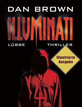 Illuminati. Illustrierte Ausgabe: Angels & Demons - Dan Brown