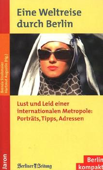 Eine Weltreise durch Berlin - Brenda Strohmaier