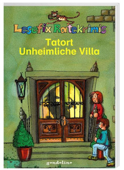 Lesefix Ratekrimis: Tatort Unheimliche Villa - Ulrike Rogler