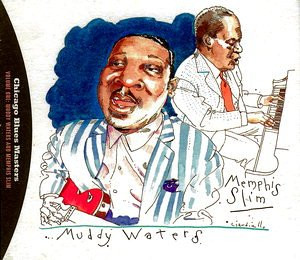 Memphis Slim & Muddy Waters - Chicago Blues Masters Vol.1