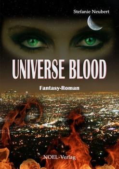 Universe Blood - Stefanie Neubert [Taschenbuch]