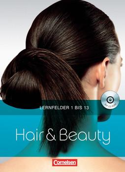 Hair & Beauty. Lernfelder 1 bis 13 - Arno Asmus