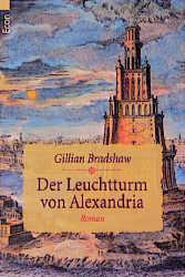 Der Leuchtturm von Alexandria. - Gillian Bradshaw