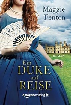 Ein Duke auf Reise - Maggie Fenton  [Taschenbuch]