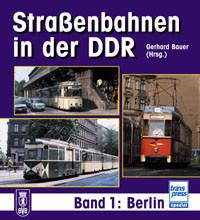 Straßenbahn-Archiv DDR: Berlin und Umgebung - Gerhard Bauer