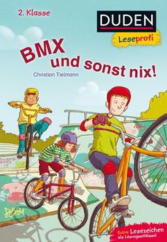 Duden Leseprofi – BMX und sonst nix, 2. Klasse - Christian Tielmann  [Gebundene Ausgabe]