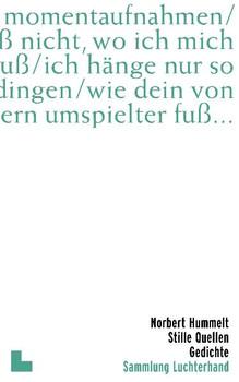 Stille Quellen: Gedichte - Norbert Hummelt