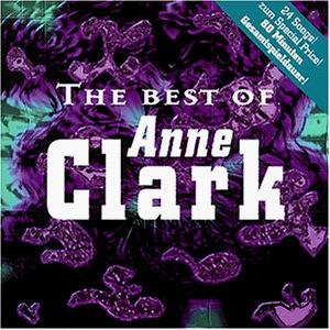 Anne Clark - Best of
