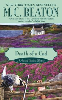Death of a Cad (Hamish Macbeth Mysteries) - Beaton, M. C.