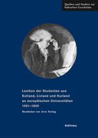 Lexikon der Studenten aus Estland, Livland und Kurland an europäischen Universitäten 1561-1800 [Gebundene Ausgabe]