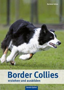 Border Collies erziehen und ausbilden - Barbara Sykes