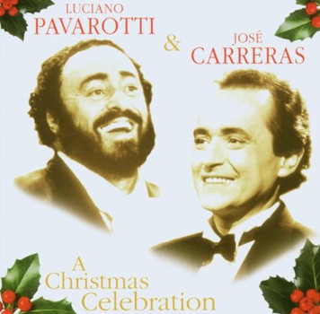 Pavarotti/Carreras [u.a.] - A Christmas Celebration