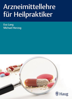 Arzneimittellehre für Heilpraktiker - Eva Lang  [Taschenbuch]