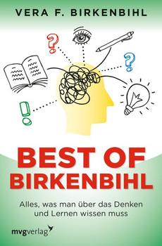 Best of Birkenbihl. Alles, was man über das Denken und Lernen wissen muss - Vera F. Birkenbihl  [Taschenbuch]