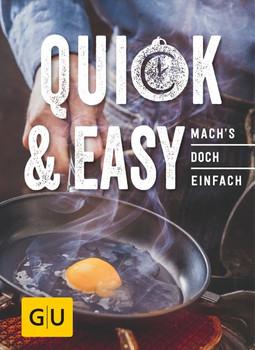 Quick & Easy: Mach´s doch einfach! [Gebundene Ausgabe]