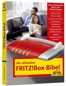 Die ultimative FRITZ!Box Bibel – Das Praxisbuch - mit vielen Insider Tipps und Tricks - komplett in Farbe - Wolfram Gieseke  [Taschenbuch]