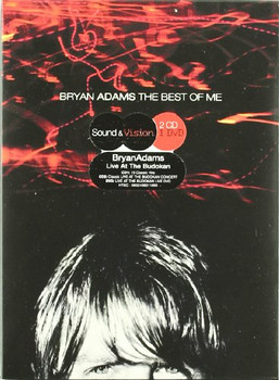 Bryan Adams - The Best of Me (Sound & Vision)