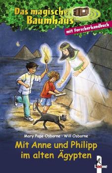 Das magische Baumhaus: Mit Anne und Philipp im alten Ãgypten [Gebundene Ausgabe]