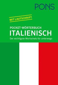 PONS Pocket-Wörterbuch Italienisch. Der wichtigste Wortschatz für unterwegs [Taschenbuch]