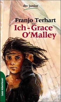 Ich, Grace O'Malley - Franjo Terhart