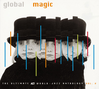 Various - Act Sampler 5 - Global Magic - The Ultimate Act World Jazz Anthology Vol. 5[UK-Import]