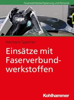 Einsätze mit Faserverbundwerkstoffen - Hermann Spanner  [Taschenbuch]