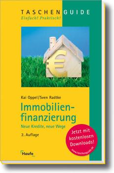 Immobilienfinanzierung: Neue Kredite, neue Wege - Kai Oppel