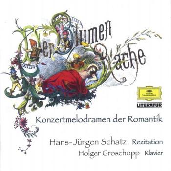 Hans-Jürgen Schatz - Der Blumen Rache.Melodramen