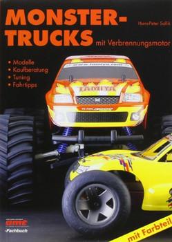 Monster-Trucks mit Verbrennungsmotor: Modelle - Kaufberatung - Tuning - Fahrtipps - Hans-Peter Sollick