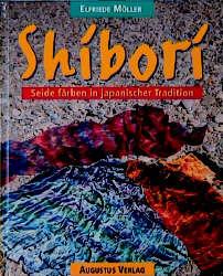 Shibori - Elfriede Möller