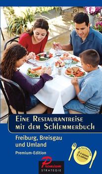 Restaurantreise mit dem Schlemmerbuch. Freiburg, Breisgau und Umland [Taschenbuch]