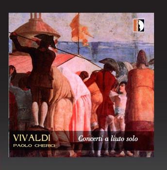 Paolo Cherici - Concerti a Liuto Solo