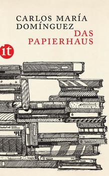 Das Papierhaus. Roman - Carlos María Domínguez  [Taschenbuch]
