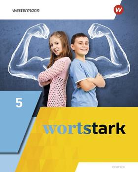 wortstark / wortstark - Allgemeine Ausgabe 2019. Allgemeine Ausgabe 2019 / Schülerband 5 [Gebundene Ausgabe]