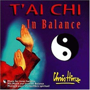 Chris Hinze - T'Ai Chi in Balance