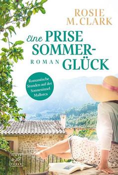 Eine Prise Sommerglück - Rosie M. Clark  [Taschenbuch]
