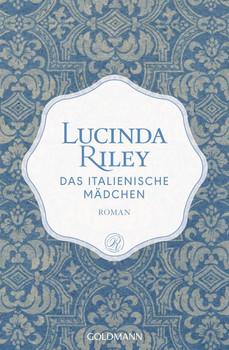 Das italienische Mädchen. Roman - Limitierte Sonderedition mit Perlmutt-Einband - Lucinda Riley  [Taschenbuch]