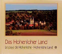Das Hohenloher Land - C. L. Schmitt