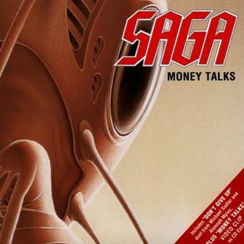 Saga - Money Talks/Don'T Give Up