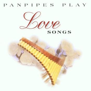 Various - Panpipes Play Love Songs (Liebeslieder auf der Panflöte)