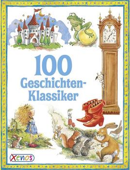 100 Geschichten-Klassiker [Taschenbuch]