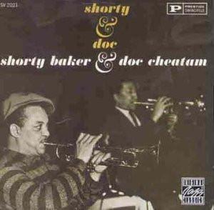 Shorty & Doc Cheatham Baker - Shorty & Doc