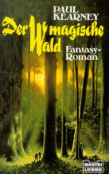 Der magische Wald. - Paul Kearney