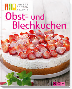 Obst- und Blechkuchen: Unsere besten Rezepte - .